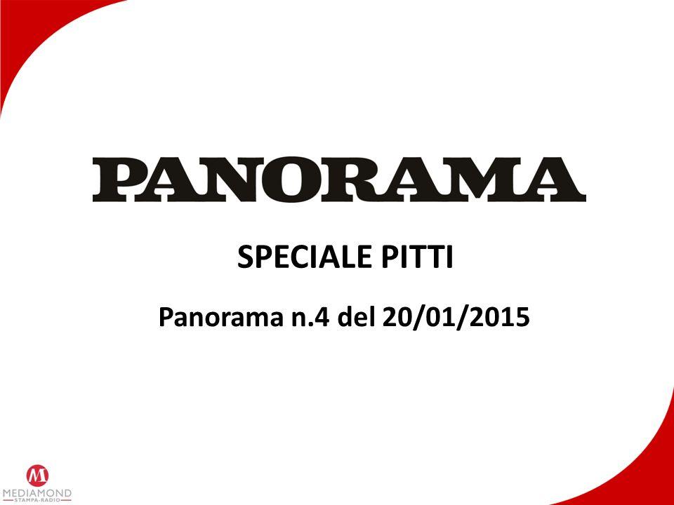PANORAMA SPECIALE PITTI 2015 Il 4° numero di Panorama, in uscita il 20/01/2015, conterrà uno speciale che analizzerà tendenze, novità e scenari della moda maschile emerse durante il Pitti di Firenze che si svolgerà tra il 13 e il 16 gennaio.