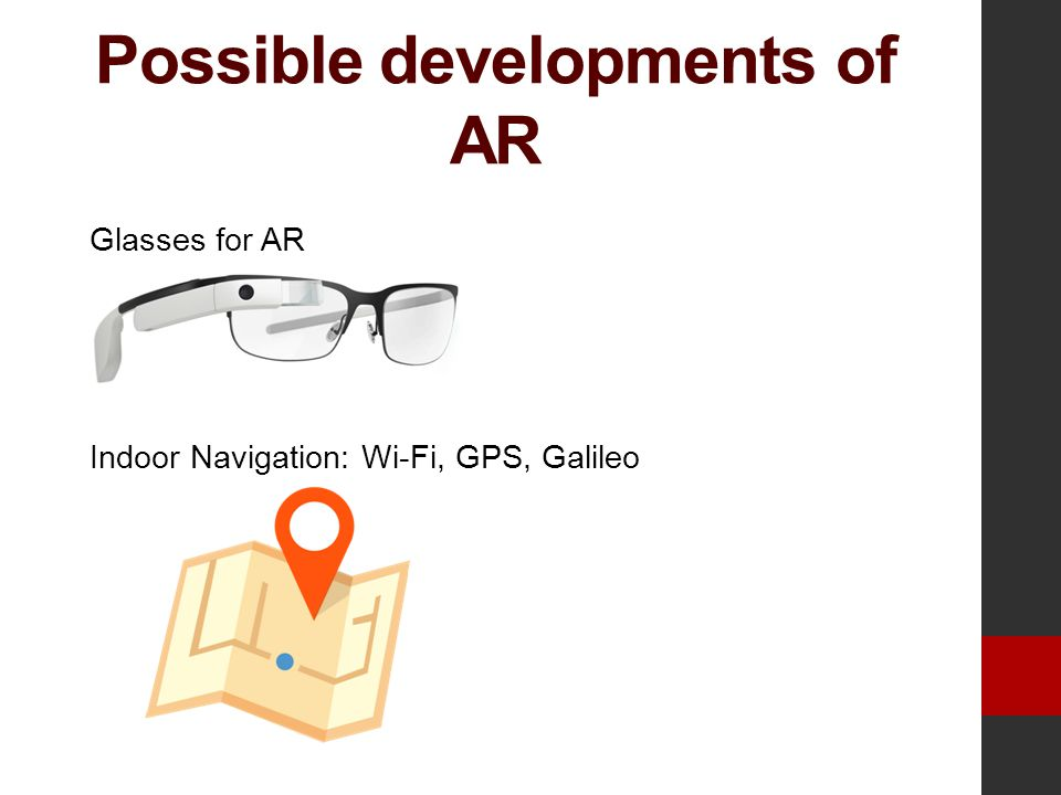 Possible developments of AR Glasses for AR Indoor Navigation: Wi-Fi, GPS, Galileo
