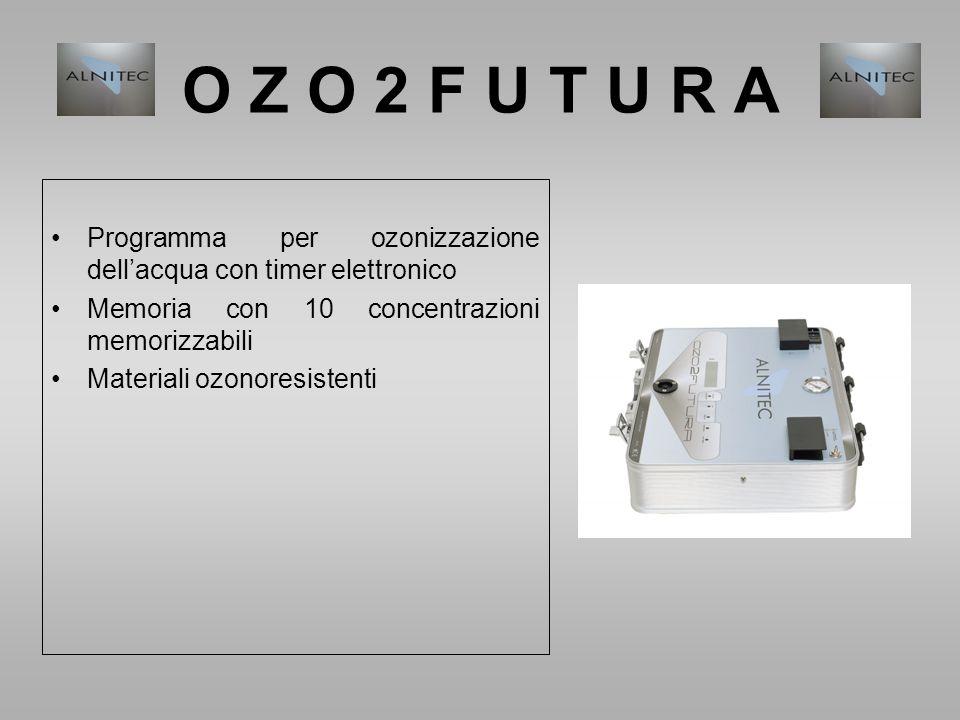Programma per ozonizzazione dell'acqua con timer elettronico Memoria con 10 concentrazioni memorizzabili Materiali ozonoresistenti