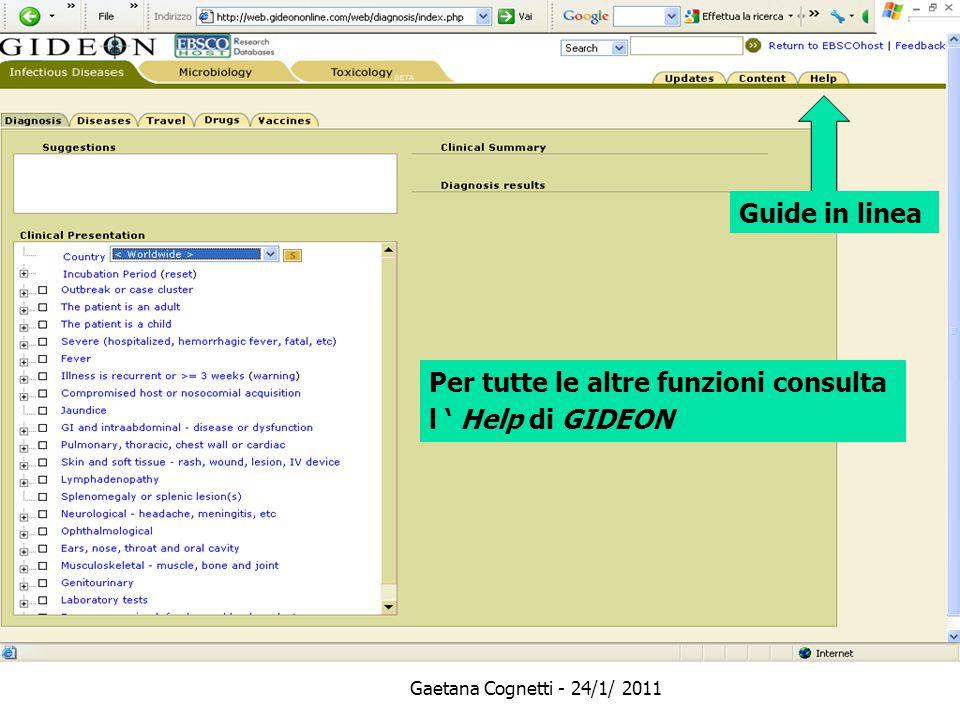 Gaetana Cognetti - 24/1/ 2011 Guide in linea Per tutte le altre funzioni consulta l ' Help di GIDEON