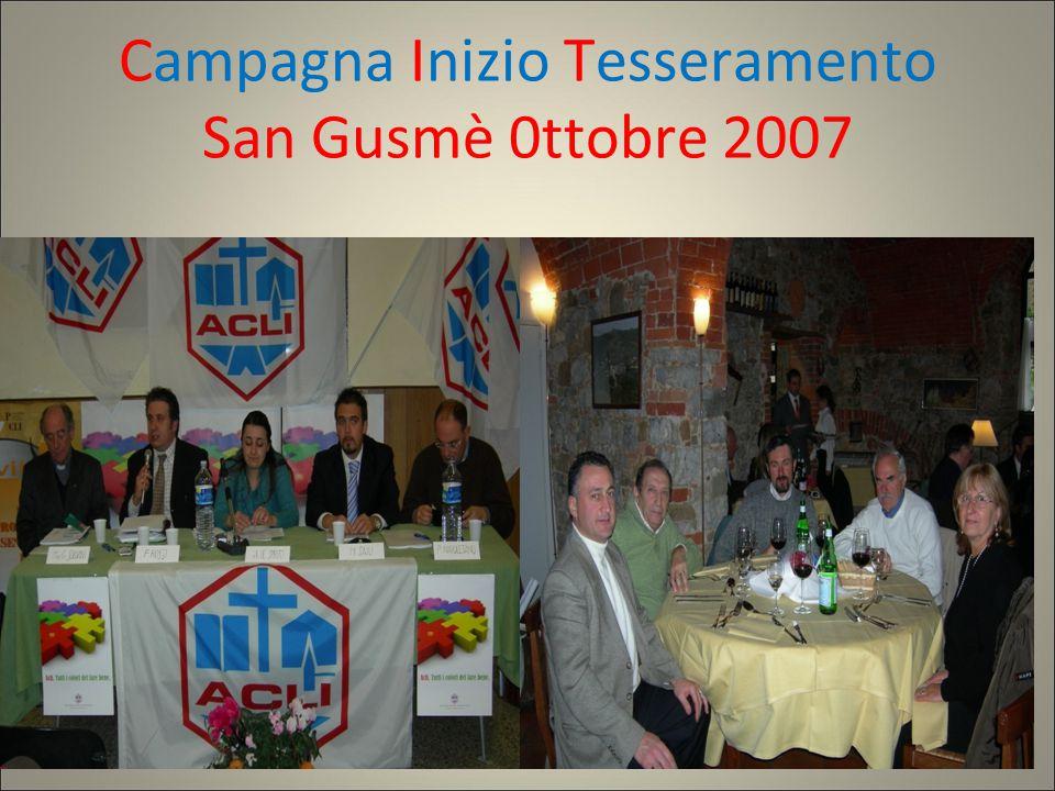 Campagna Inizio Tesseramento San Gusmè 0ttobre 2007