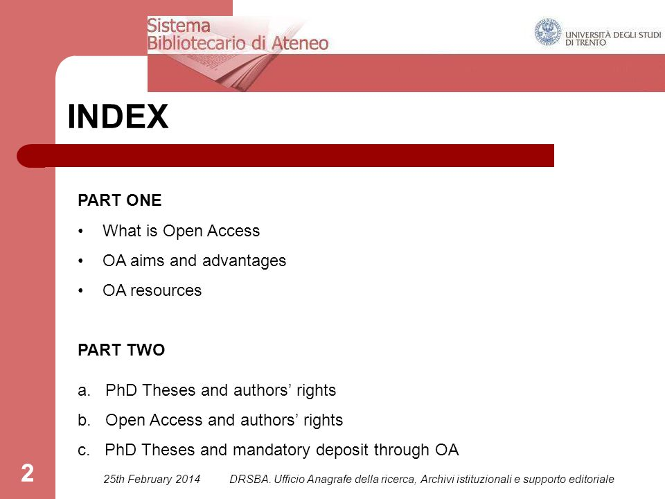 2 INDEX PART ONE What is Open Access OA aims and advantages OA resources PART TWO a.