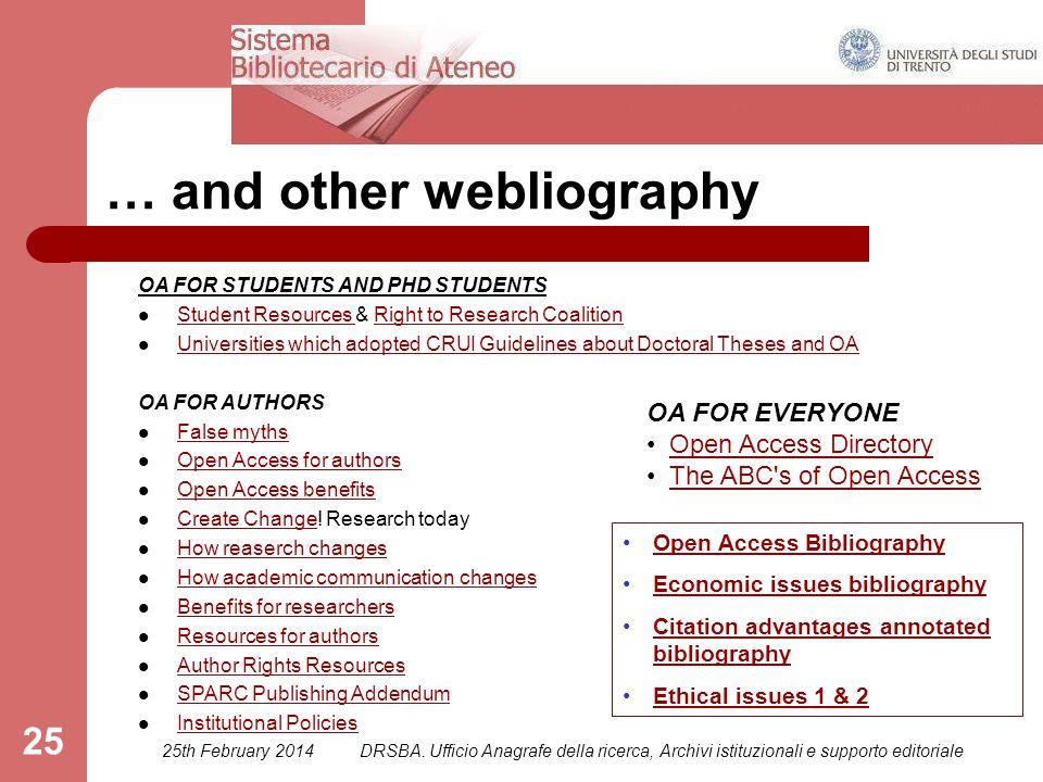 25th February 2014DRSBA. Ufficio Anagrafe della ricerca, Archivi istituzionali e supporto editoriale 25 … and other webliography OA FOR STUDENTS AND P
