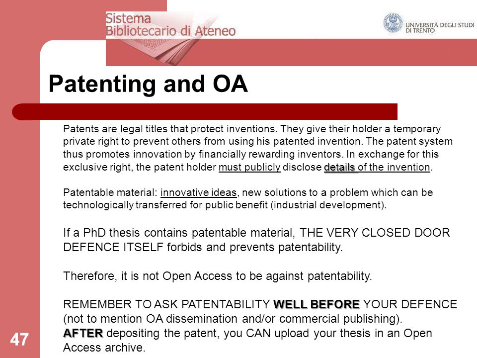 47 Patenting and OA details Patents are legal titles that protect inventions.