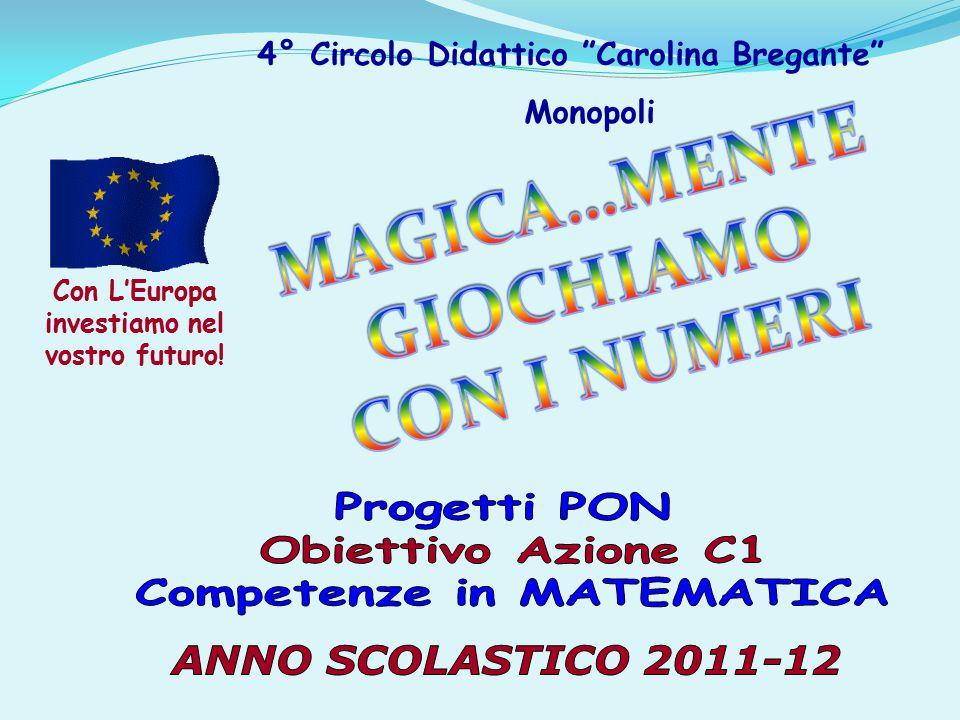 4° Circolo Didattico Carolina Bregante Monopoli Con L'Europa investiamo nel vostro futuro!