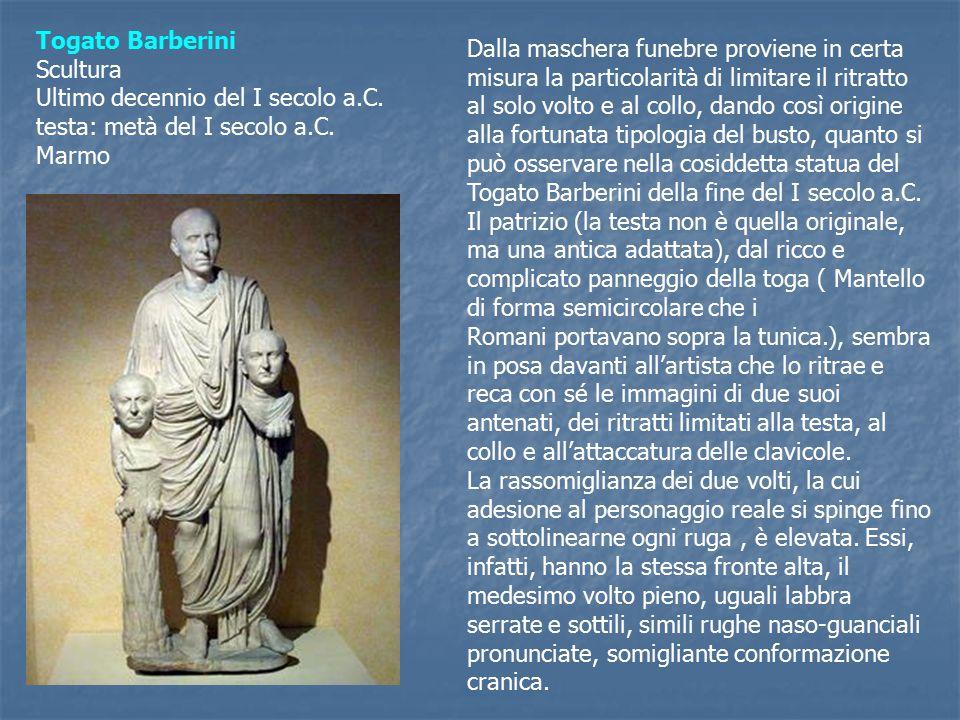Togato Barberini Scultura Ultimo decennio del I secolo a.C.