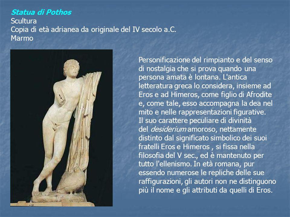 Statua di Pothos Scultura Copia di età adrianea da originale del IV secolo a.C.