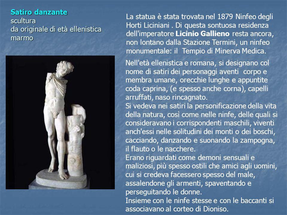 Satiro danzante scultura da originale di età ellenistica marmo La statua è stata trovata nel 1879 Ninfeo degli Horti Liciniani.