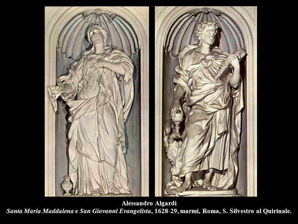 Alessandro Algardi Santa Maria Maddalena e San Giovanni Evangelista, 1628-29, marmi, Roma, S. Silvestro al Quirinale.