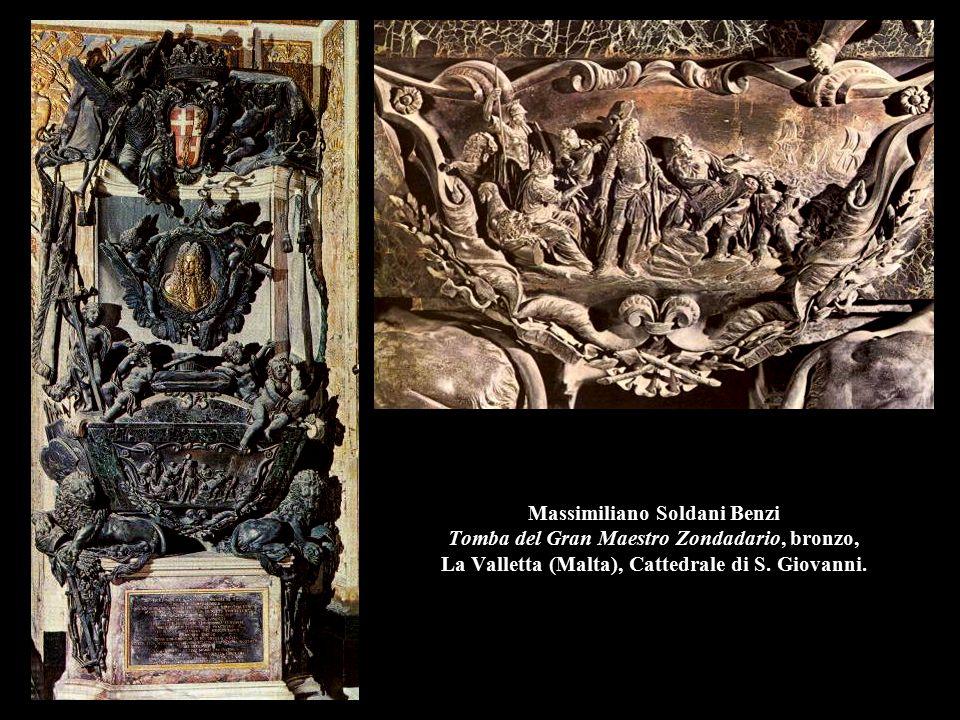 Massimiliano Soldani Benzi Tomba del Gran Maestro Zondadario, bronzo, La Valletta (Malta), Cattedrale di S. Giovanni.