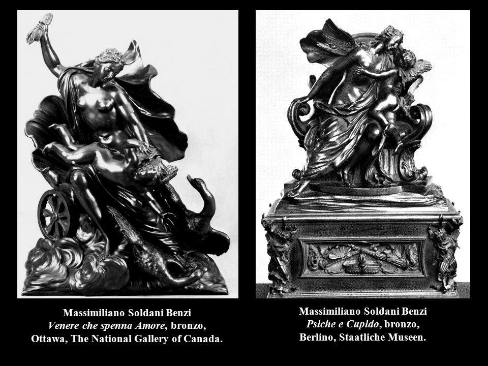 Massimiliano Soldani Benzi Venere che spenna Amore, bronzo, Ottawa, The National Gallery of Canada. Massimiliano Soldani Benzi Psiche e Cupido, bronzo