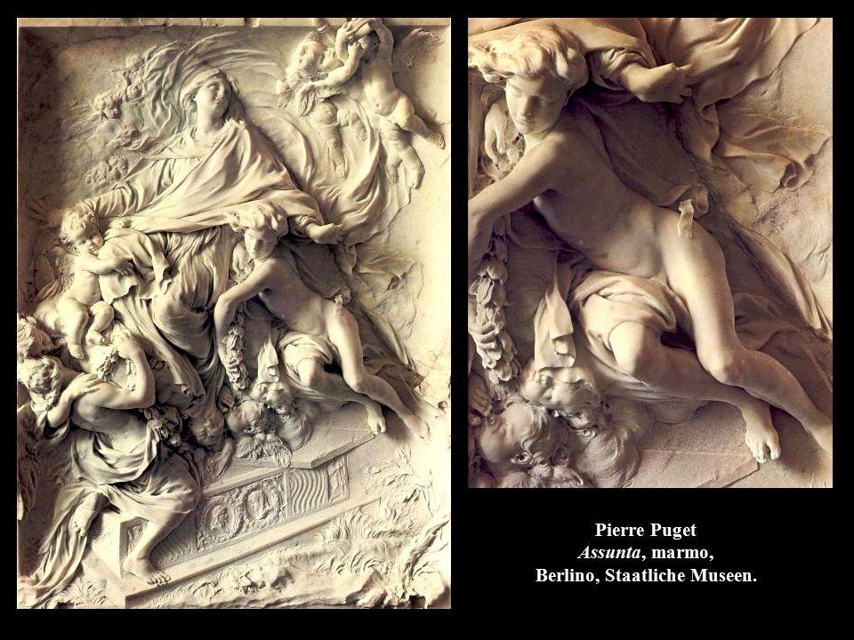 Pierre Puget Assunta, marmo, Berlino, Staatliche Museen.
