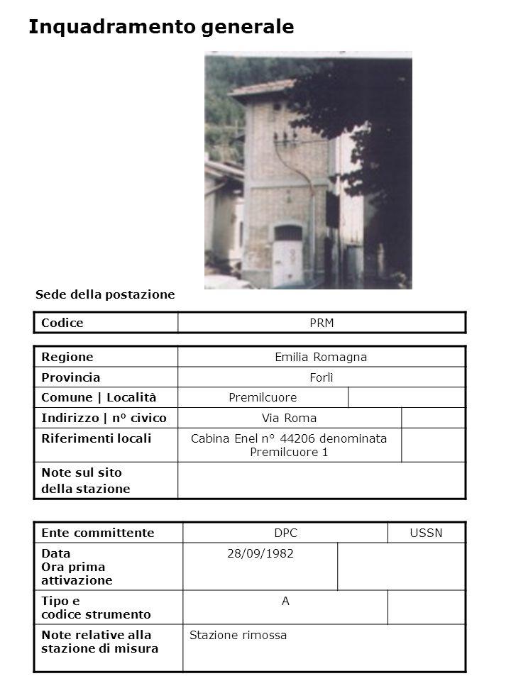 Sede della postazione CodicePRM Ente committenteDPCUSSN Data Ora prima attivazione 28/09/1982 Tipo e codice strumento A Note relative alla stazione di