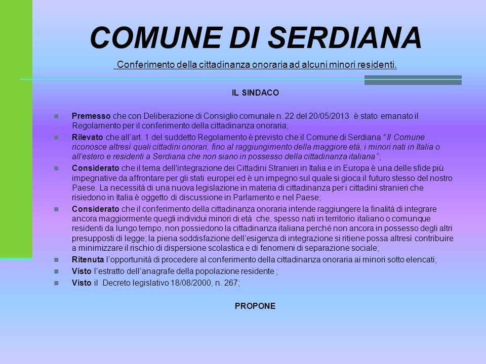 COMUNE DI SERDIANA Conferimento della cittadinanza onoraria ad alcuni minori residenti.