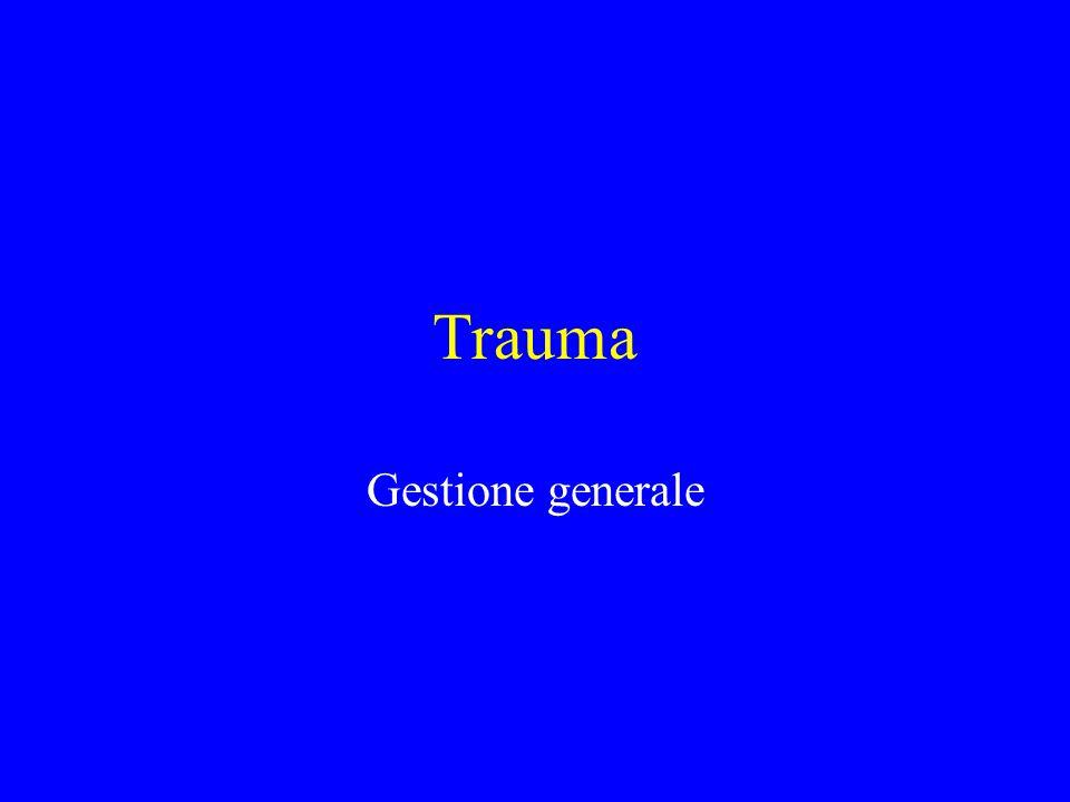 Trauma Gestione generale