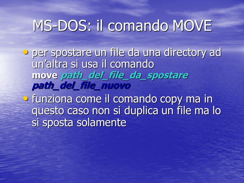 Se si omette il nome del file di copia e si indica solo la directory destinazione, viene creato un file con lo stesso nome nella directory destinazione Se si omette il nome del file di copia e si indica solo la directory destinazione, viene creato un file con lo stesso nome nella directory destinazione copy nome_file directory_destinazione