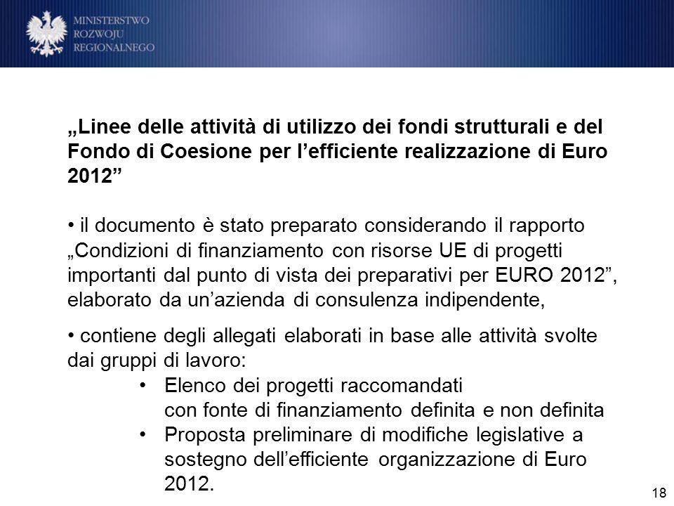 """18 """"Linee delle attività di utilizzo dei fondi strutturali e del Fondo di Coesione per l'efficiente realizzazione di Euro 2012"""" il documento è stato p"""
