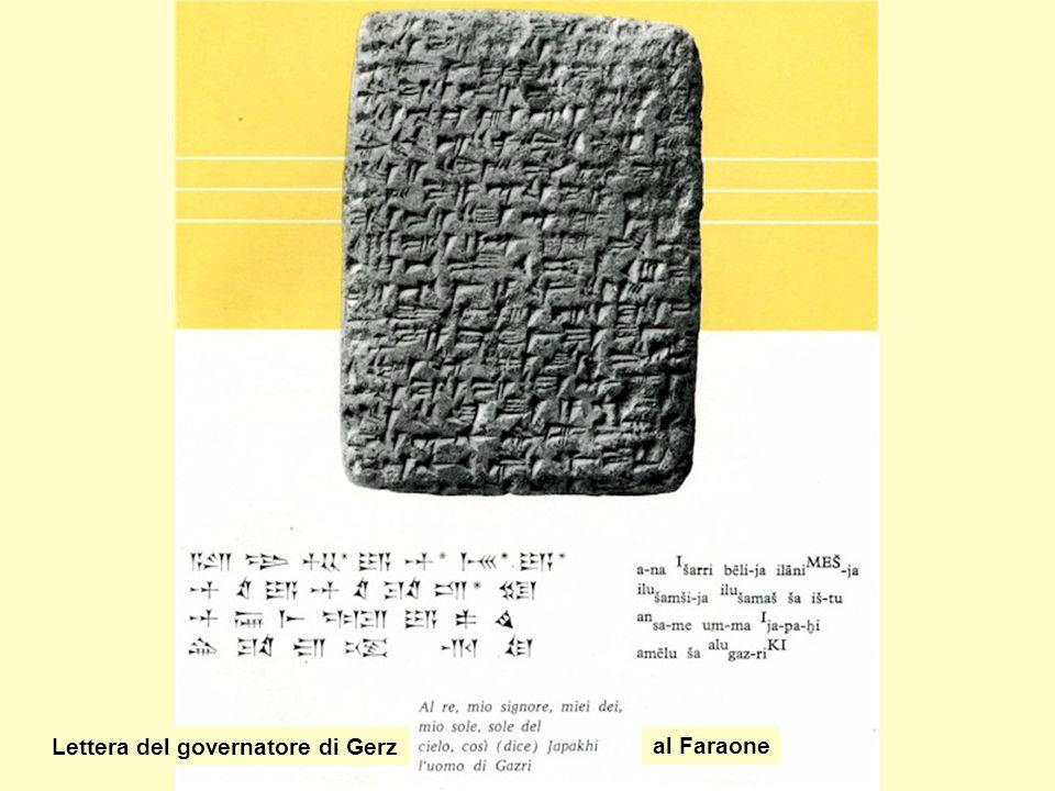 Lettera del governatore di Gerz al Faraone