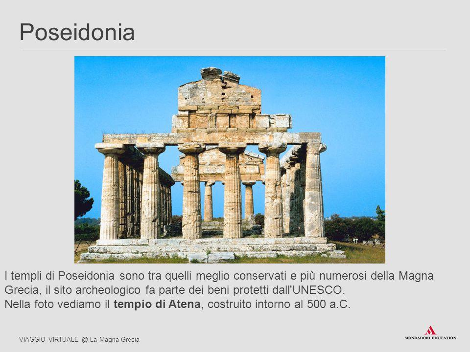 I templi di Poseidonia sono tra quelli meglio conservati e più numerosi della Magna Grecia, il sito archeologico fa parte dei beni protetti dall'UNESC