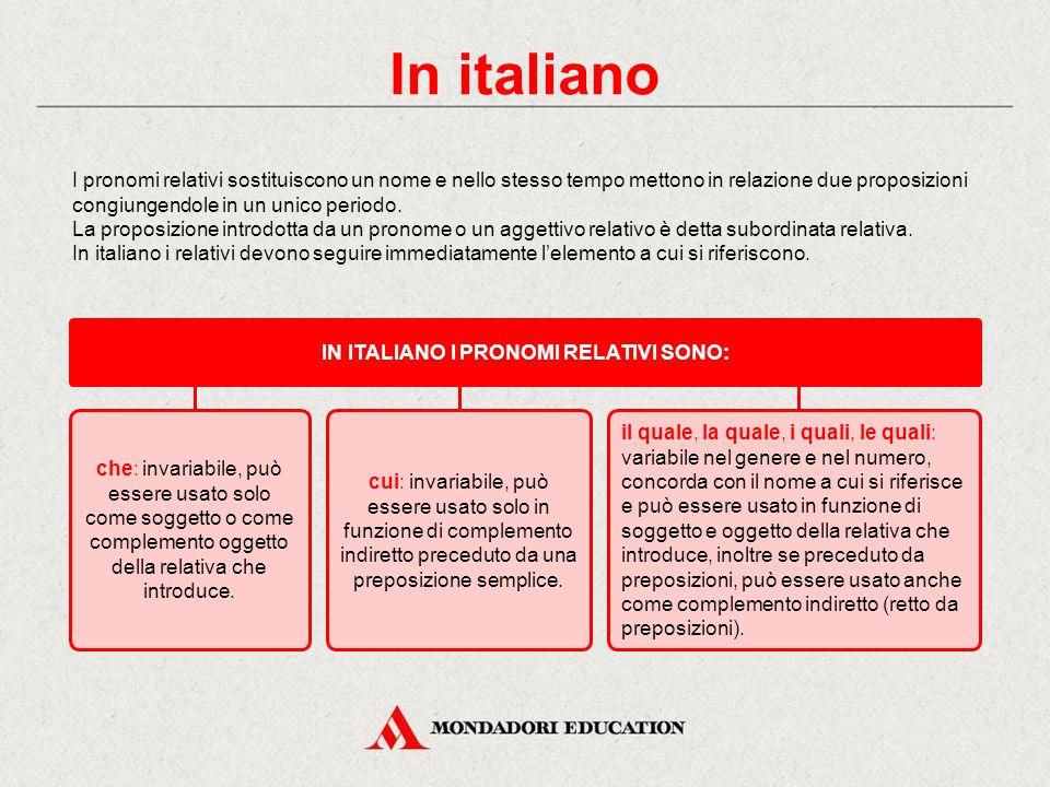 In italiano I pronomi relativi Verifica sommativa Il relativo qui, quae, quod Lessico