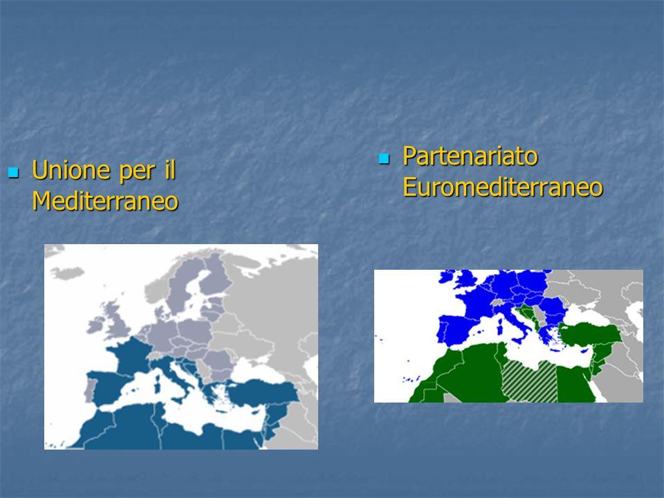 Unione per il Mediterraneo Unione per il Mediterraneo Partenariato Euromediterraneo Partenariato Euromediterraneo