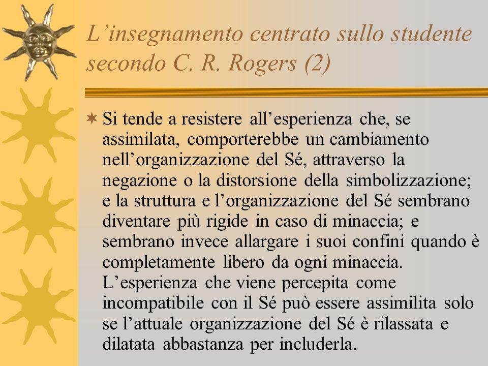 L'insegnamento centrato sullo studente secondo C.R.
