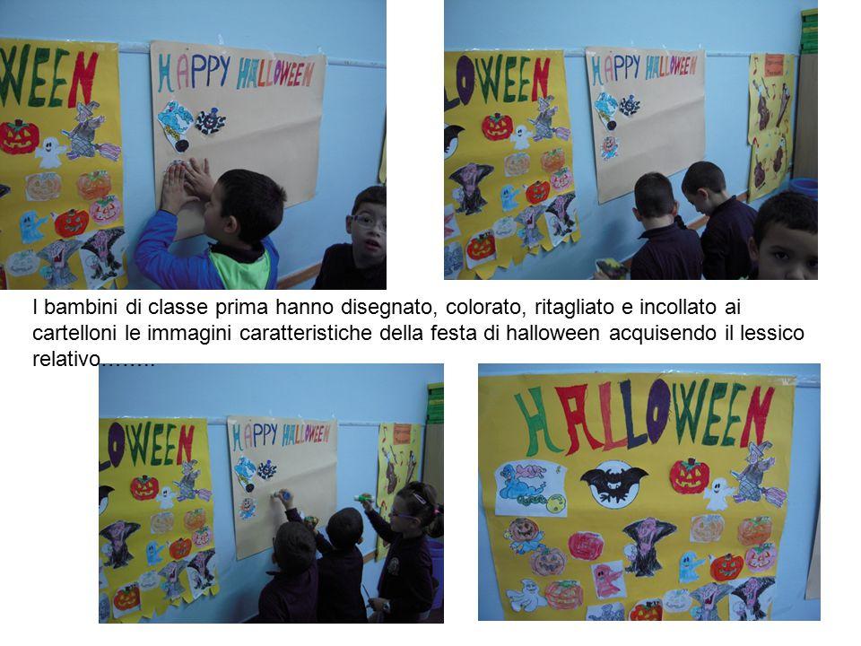 I bambini di classe prima hanno disegnato, colorato, ritagliato e incollato ai cartelloni le immagini caratteristiche della festa di halloween acquise
