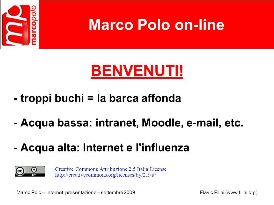 Marco Polo – Internet: presentazione – settembre 2009 Flavio Filini (www.filini.org) Marco Polo on-line BENVENUTI.