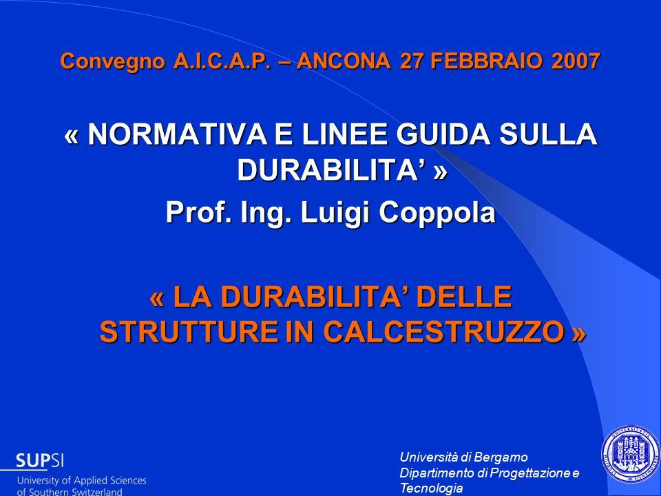 Università di Bergamo Dipartimento di Progettazione e Tecnologia Convegno A.I.C.A.P.