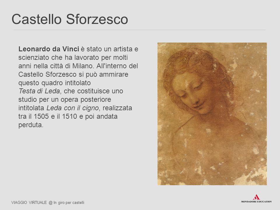 Leonardo da Vinci è stato un artista e scienziato che ha lavorato per molti anni nella città di Milano. All'interno del Castello Sforzesco si può ammi