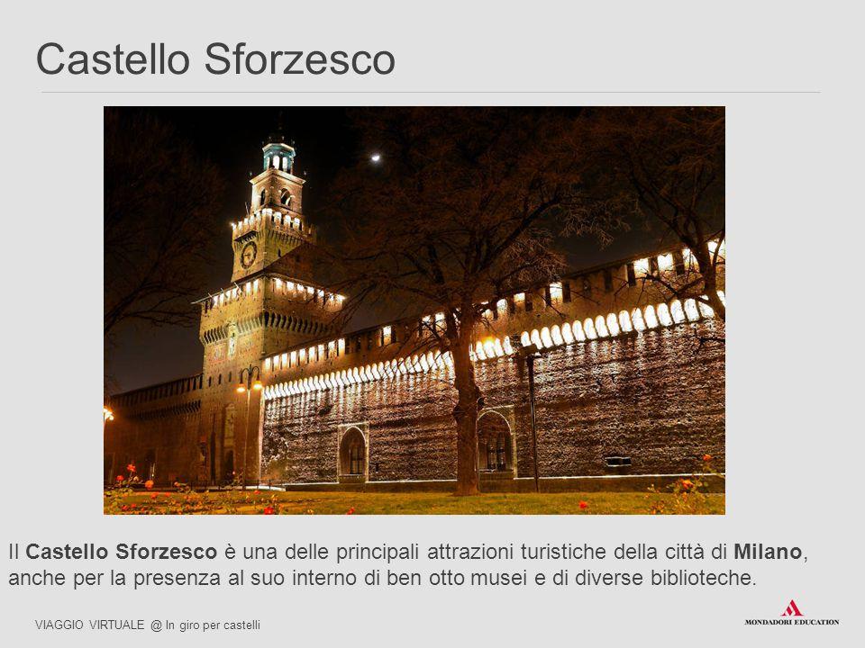 Il Castello Sforzesco è una delle principali attrazioni turistiche della città di Milano, anche per la presenza al suo interno di ben otto musei e di diverse biblioteche.