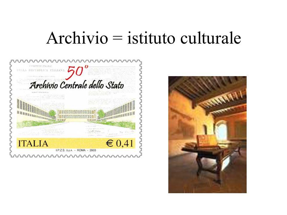 Archivio = luogo di conservazione fisica