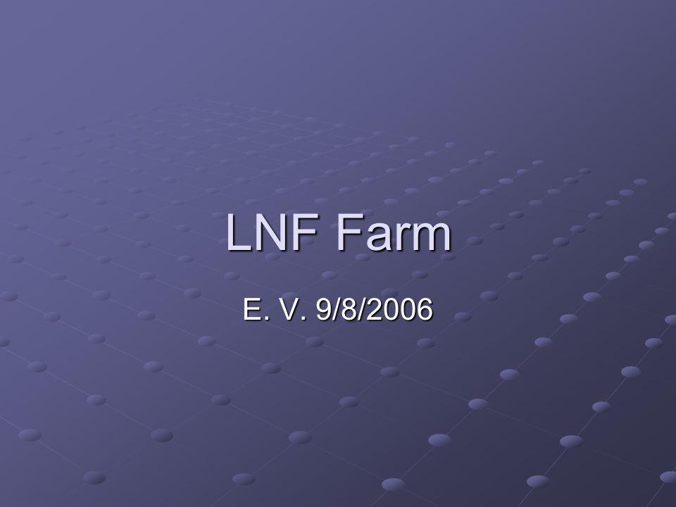 LNF Farm E. V. 9/8/2006