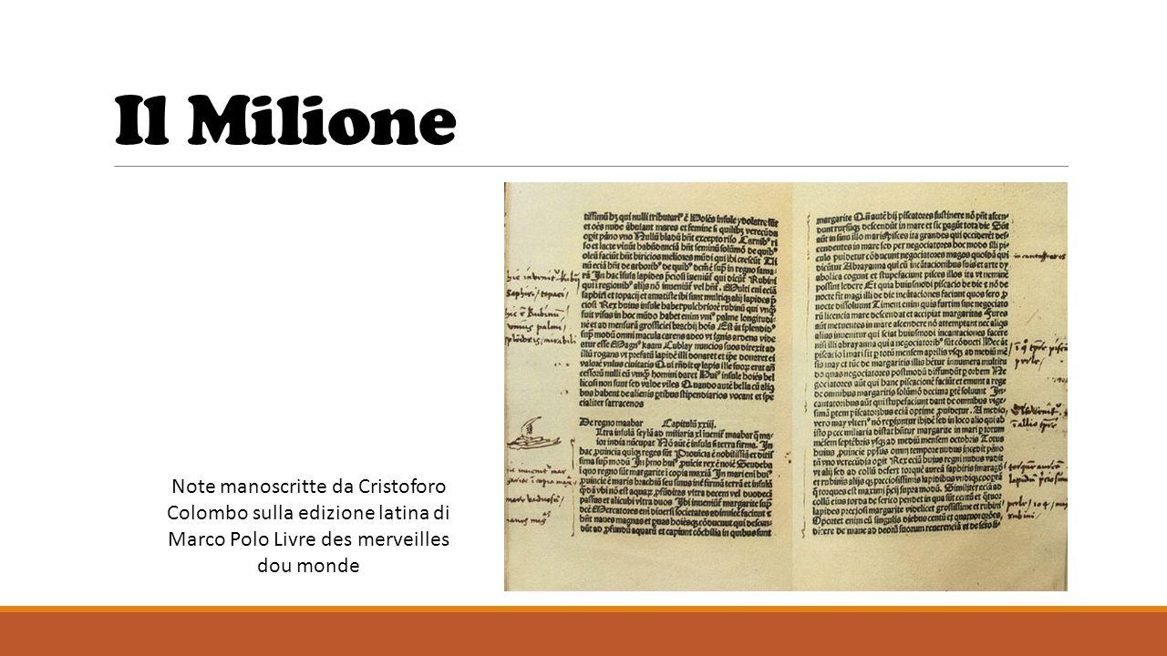 Il Milione Note manoscritte da Cristoforo Colombo sulla edizione latina di Marco Polo Livre des merveilles dou monde