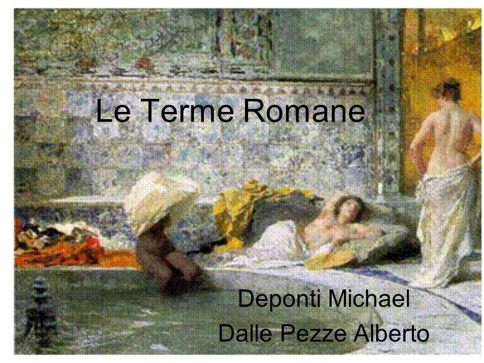 Le Terme Romane Deponti Michael Dalle Pezze Alberto