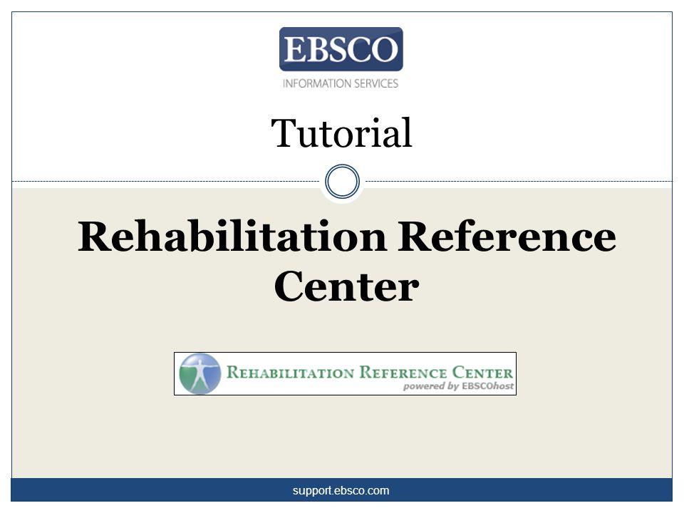 Benvenuti al tutorial dedicato ad Rehabilitation Reference Center (RRC) EBSCO.