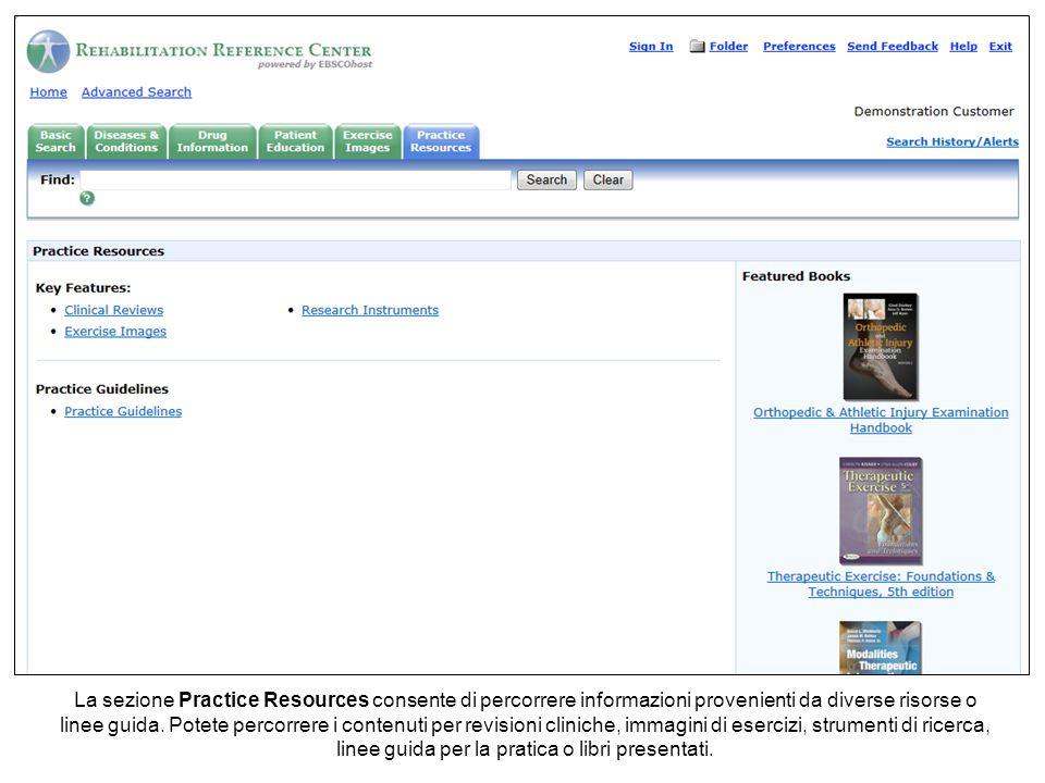 La sezione Practice Resources consente di percorrere informazioni provenienti da diverse risorse o linee guida.