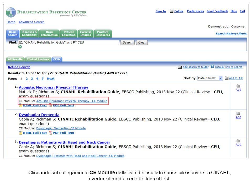 Cliccando sul collegamento CE Module dalla lista dei risultati è possibile iscriversi a CINAHL, rivedere il modulo ed effettuare il test.