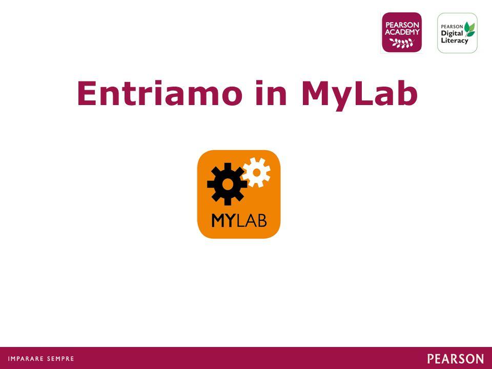 Entriamo in MyLab
