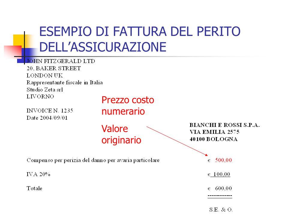ESEMPIO DI FATTURA DEL PERITO DELL'ASSICURAZIONE Prezzo costo numerario Valore originario