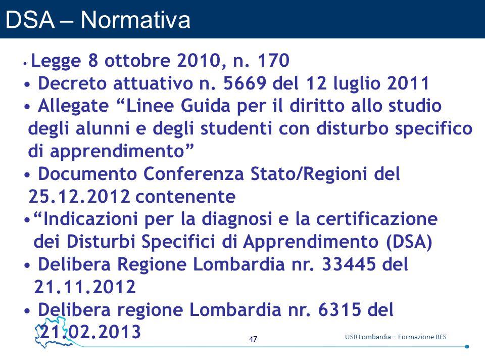 47 USR Lombardia – Formazione BES DSA – Normativa Legge 8 ottobre 2010, n.