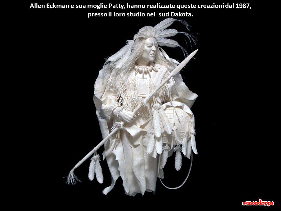Allen Eckman e sua moglie Patty, hanno realizzato queste creazioni dal 1987, presso il loro studio nel sud Dakota.