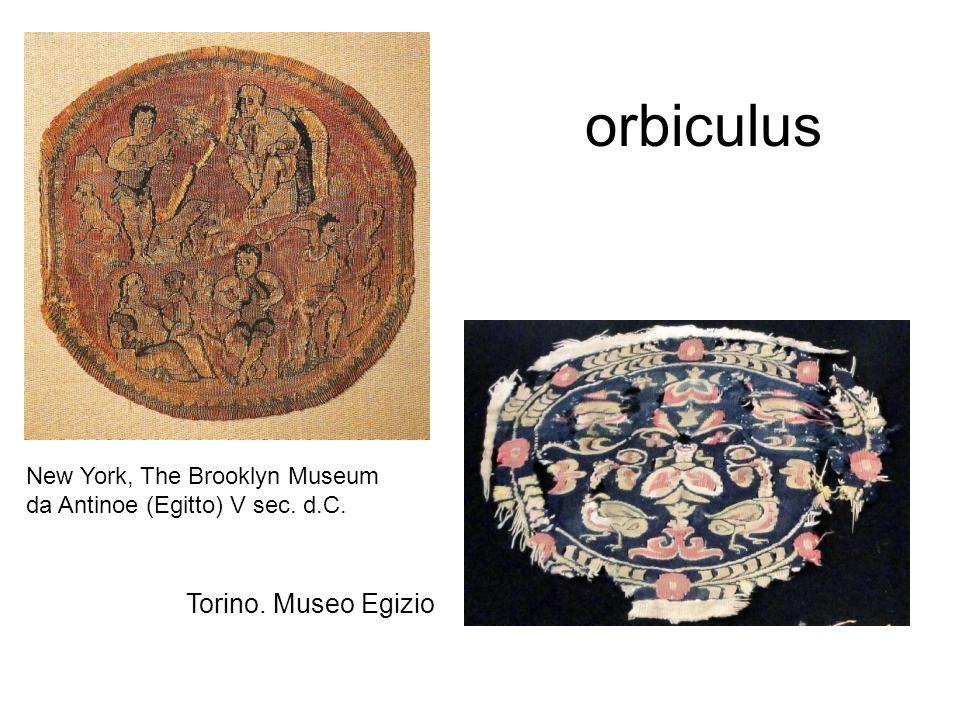 orbiculus New York, The Brooklyn Museum da Antinoe (Egitto) V sec. d.C. Torino. Museo Egizio