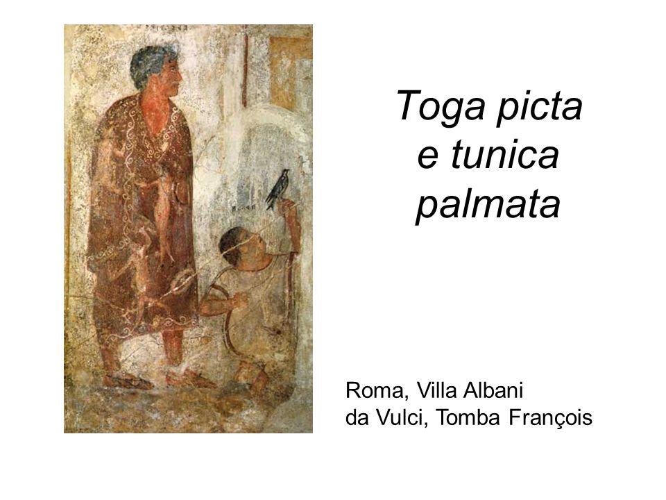 Toga picta e tunica palmata Roma, Villa Albani da Vulci, Tomba François