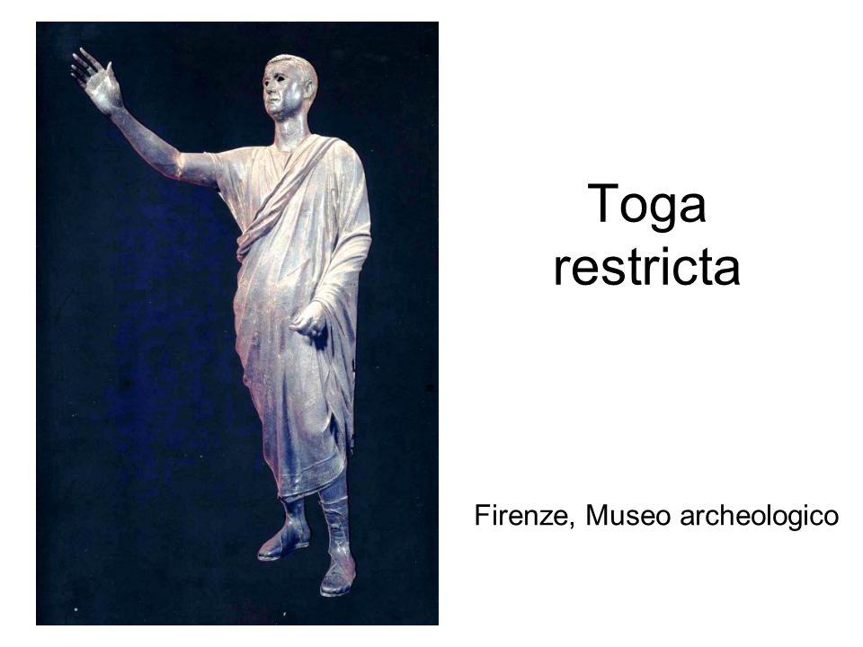 Toga restricta Firenze, Museo archeologico