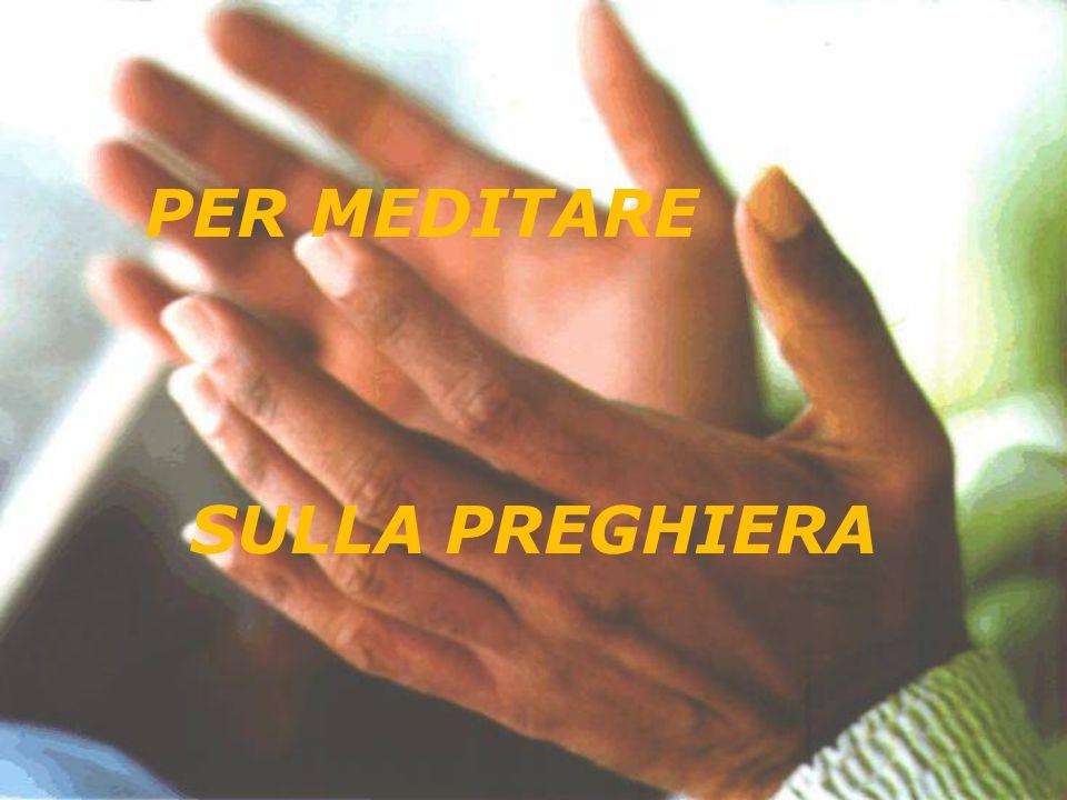 SULLA PREGHIERA PER MEDITARE
