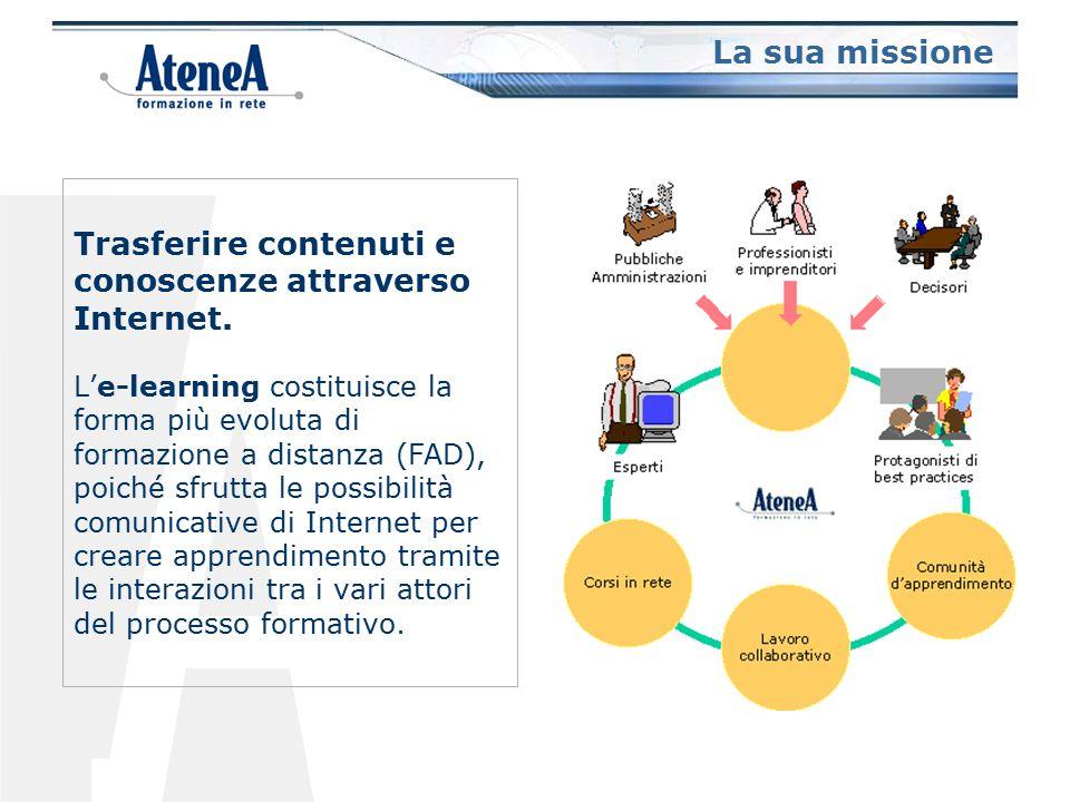 Il termine e-learning comprende tutte quelle attività formative che si svolgono tramite la rete (Internet o intranet) e che consentono di coniugare le varie metodologie didattiche (che sono per lo più indipendenti dalle tecnologie) con le potenzialità comunicative ed informative di Internet.