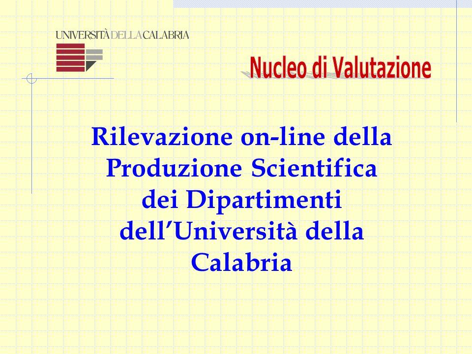 Rilevazione on-line della Produzione Scientifica dei Dipartimenti dell'Università della Calabria