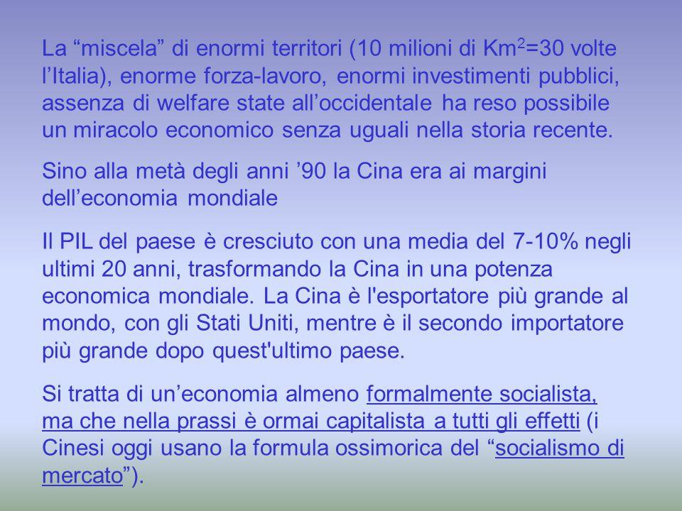 """La """"miscela"""" di enormi territori (10 milioni di Km 2 =30 volte l'Italia), enorme forza-lavoro, enormi investimenti pubblici, assenza di welfare state"""