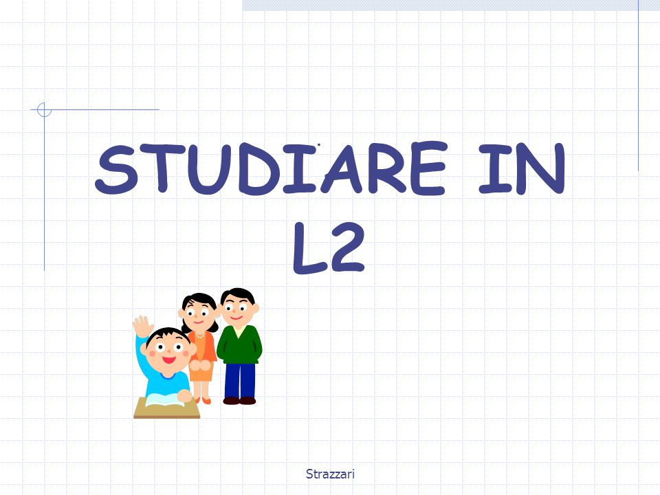 Strazzari STUDIARE IN L2.
